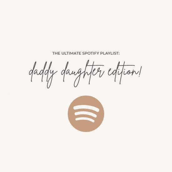 50 Song Ideas for your Father Daughter Wedding Dance | Spotify Playlist