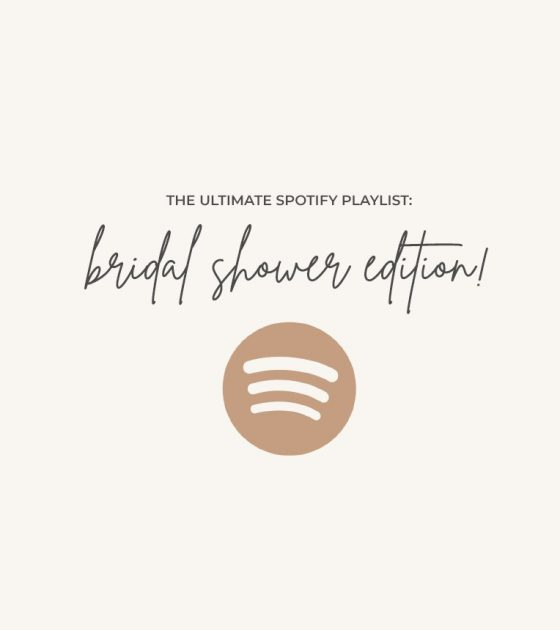 The Ultimate Bridal Shower Spotify Playlist