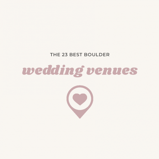 23 Colorado Wedding Venues in Boulder