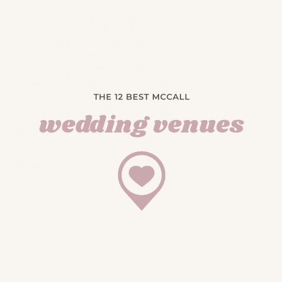 12 Idaho Wedding Venues in McCall