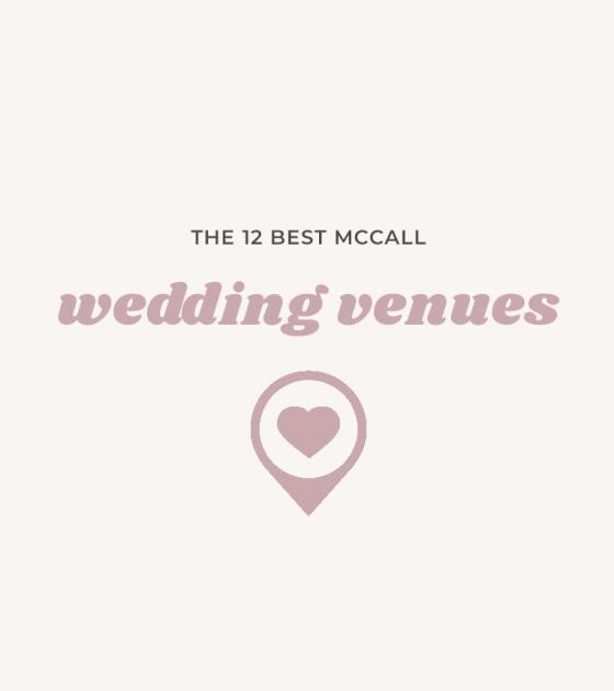 12 McCall Wedding Venues | Idaho Weddings