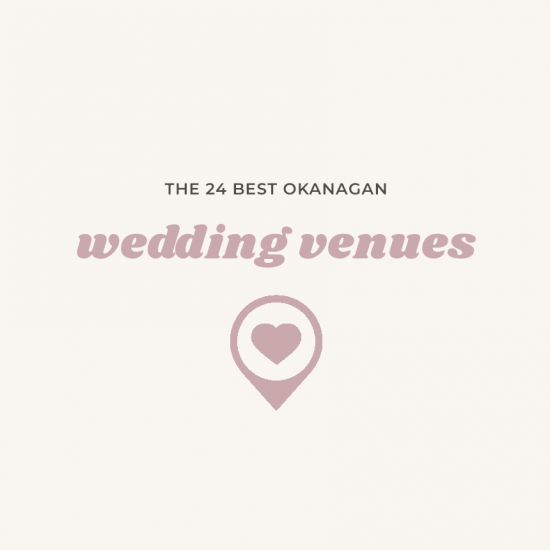 24 Okanagan Wedding Venues | British Columbia Weddings