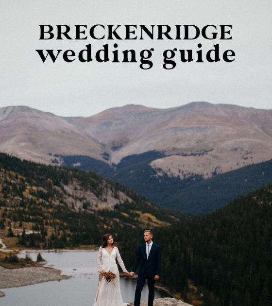 Breckenridge Wedding Guide | Venues, Rehearsal Dinners and More