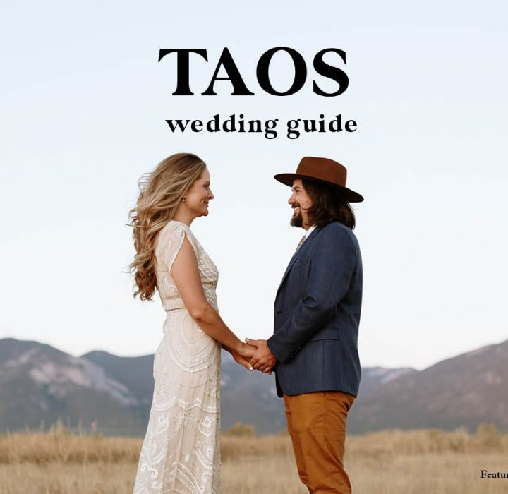 Taos Wedding Guide | Venues, Rehearsal Dinners and More