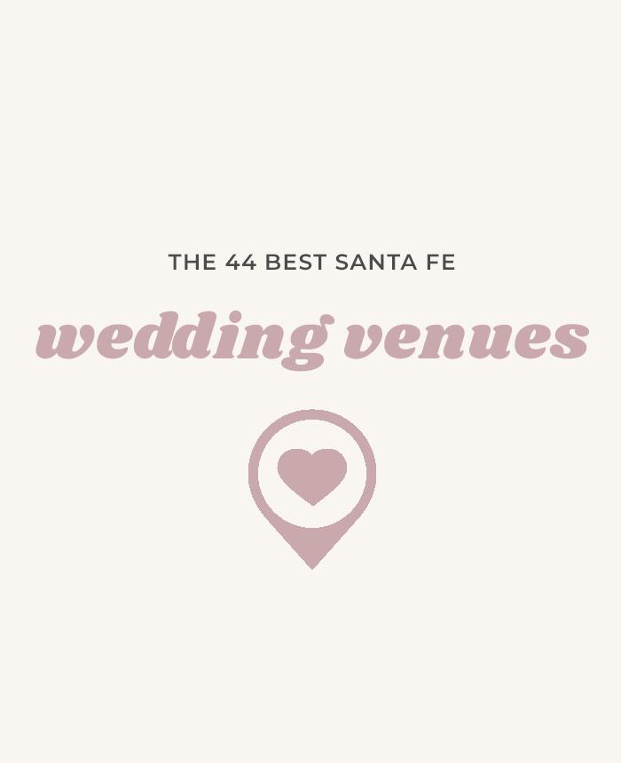 44 Santa Fe Wedding Venues
