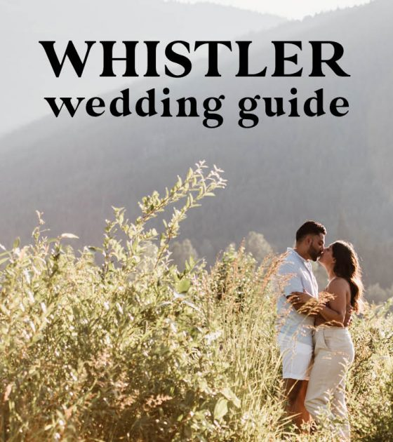 Whistler Wedding Guide | Venues, Rehearsal Dinners and More