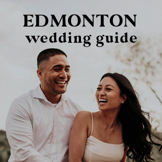 Edmonton Wedding Guide | Venues, Rehearsal Dinners and More