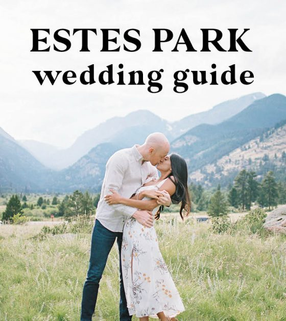 Estes Park Wedding Guide | Venues, Rehearsal Dinners and More