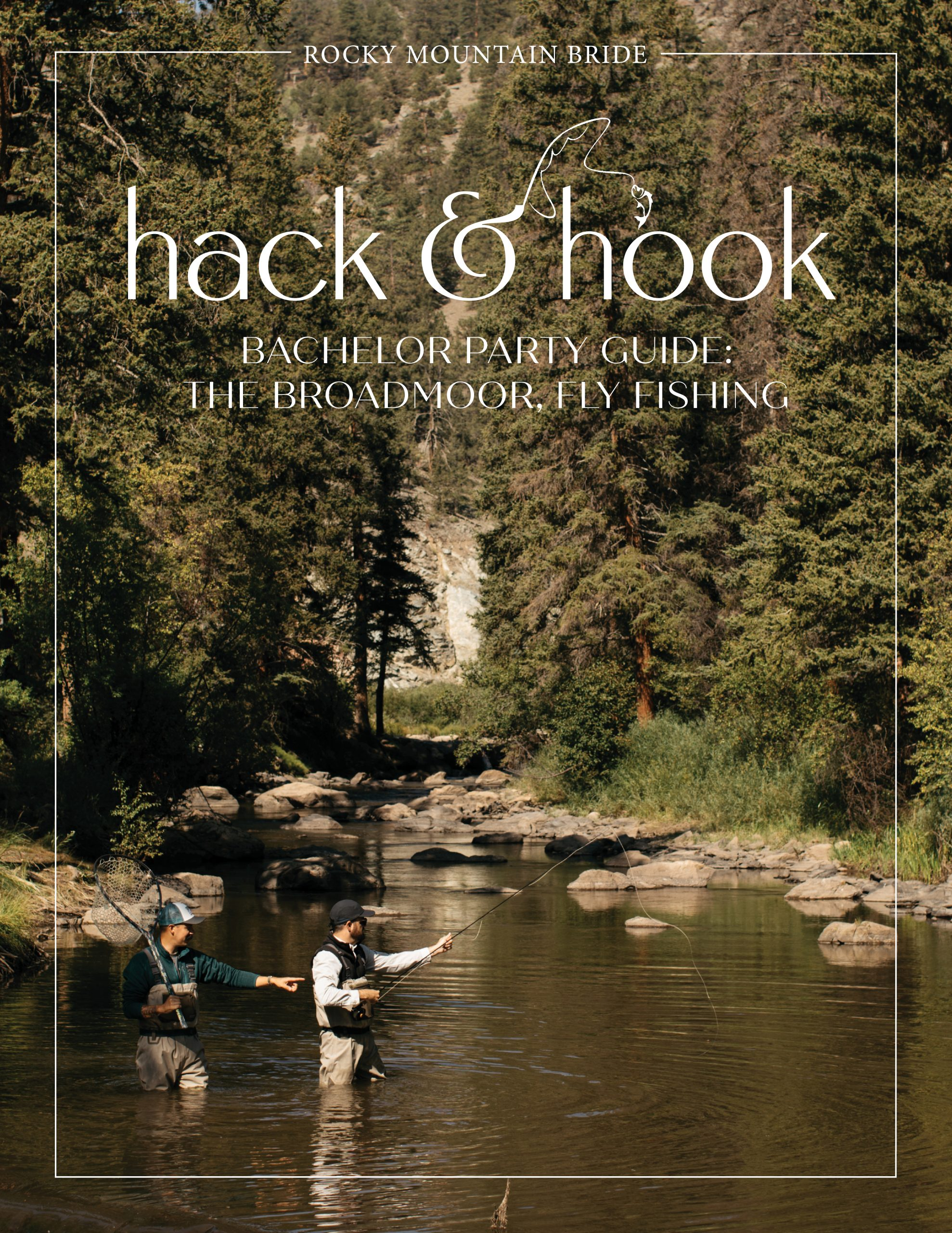 Bachelor Party Guide: The Broadmoor Fly Fishing Camp