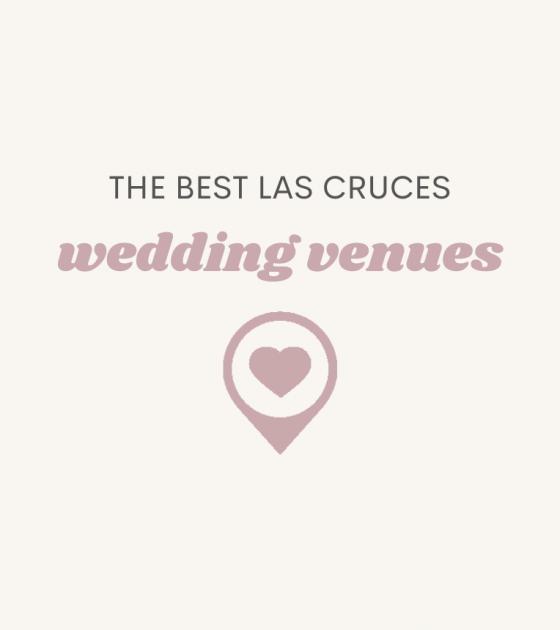 Las Cruces Wedding Venues in New Mexico